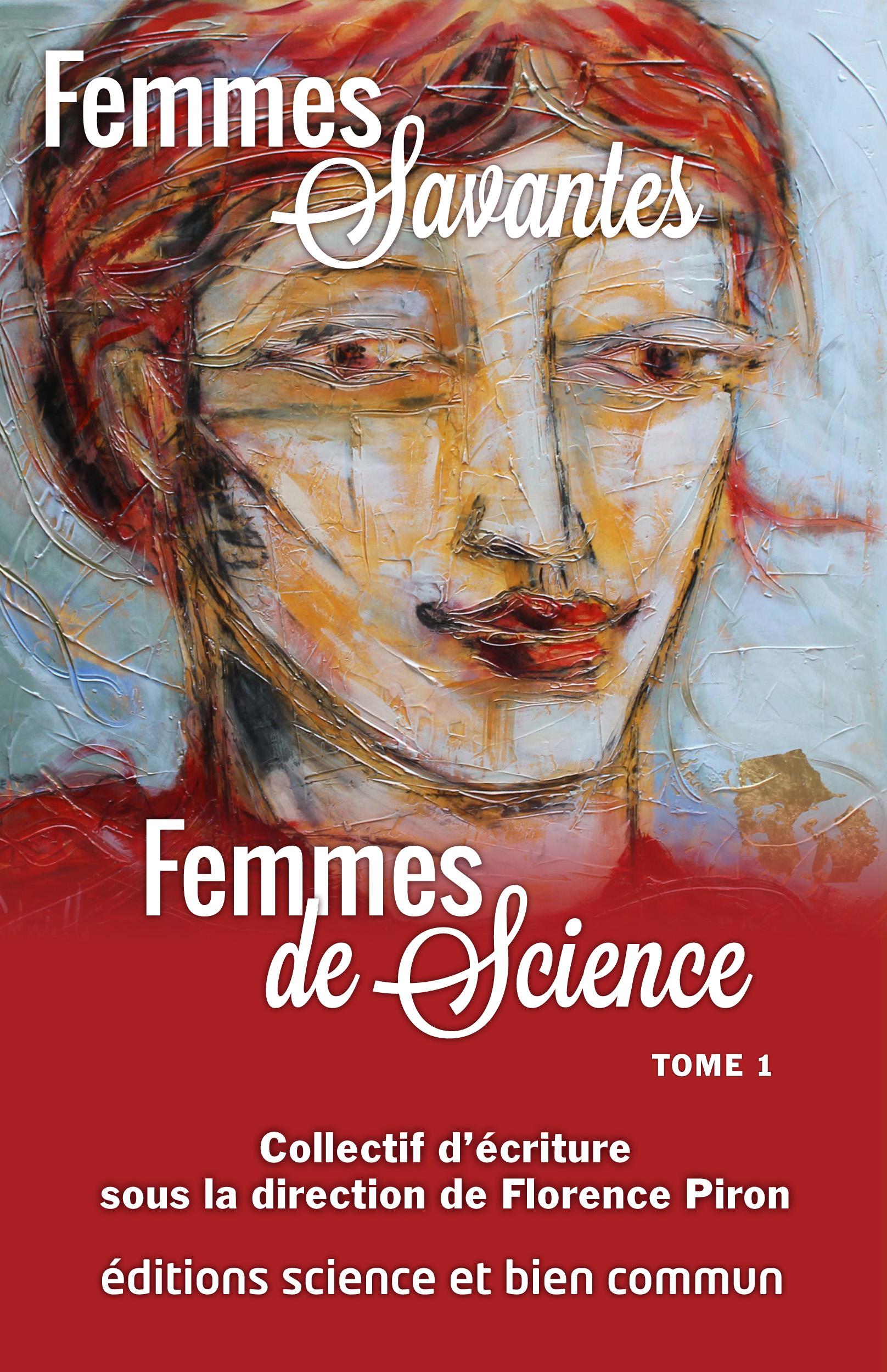 Femmes de Science Tome 1