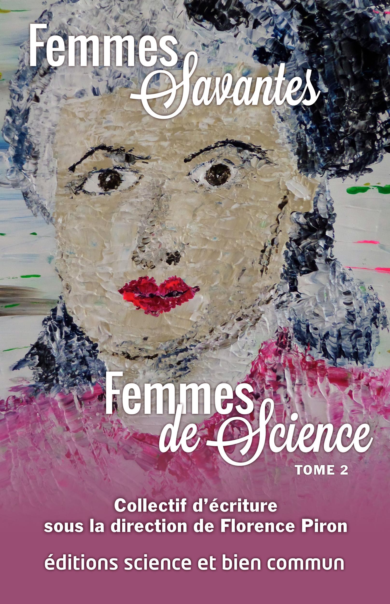 Femmes de Science Tome 2