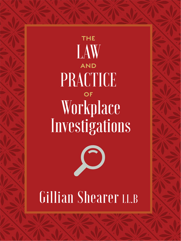 Cover, The Law and Practice of Workplace Investigations