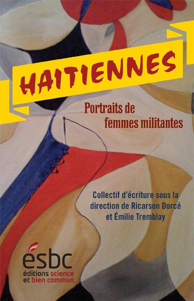 Haïtiennes – Portraits de femmes militantes